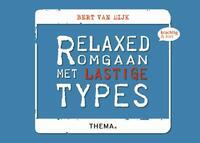 Relaxed omgaan met lastige types-Bert van Dijk-eBook