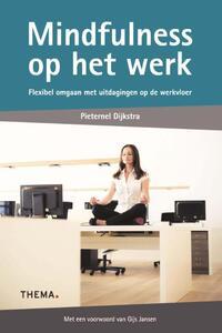 Mindfulness op het werk-Pieternel Dijkstra