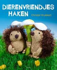 Dierenvriendjes haken-Christel Krukkert