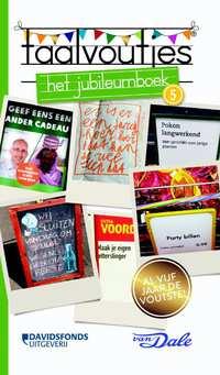 Taalvoutjes 5. Het Jubileumboek-Inger Hollebeek, Vellah Bogle