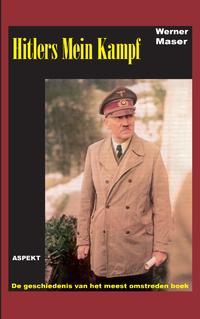 Mein Kampf – Een studie van een historisch document-Werner Maser