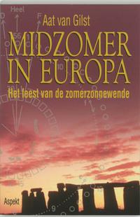 Midzomer in Europa-Aat van Gilst