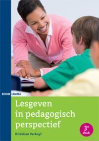Lesgeven in pedagogisch perspectief-Hildelien Verkuyl