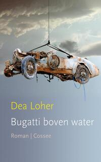 Bugatti boven water-Dea Loher-eBook