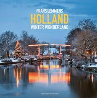 Holland winter wonderland-Frans Lemmens, Marjolijn van Steeden