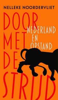 Door met de strijd-Nelleke Noordervliet