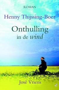 Onthulling in de wind-Henny Thijssing-Boer, José Vriens-eBook