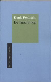 De landjonker-Denis Fonvizin