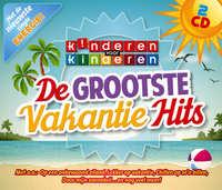 De Grootste Vakantiehits-Kinderen Voor Kinderen-CD