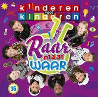 Kinderen Voor Kinderen - Deel 36: Raar Maar Waar-Kinderen Voor Kinderen-CD