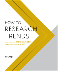 How to Research Trends-Els Dragt