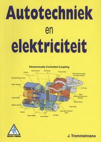 Autotechniek En Elektriciteit J Trommelmans 9789066748149 Boek