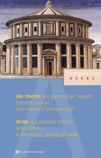 De mens als geestelijk wezen, bezien vanuit hermetisch perspectief; Man - a spiritual being, seen from a hermetic point of view-Else Ham, Gary Lachman, Peter Forshaw, Wendelijn van den Brul