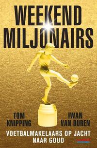 Weekendmiljonairs-Iwan van Duren, Tom Knipping