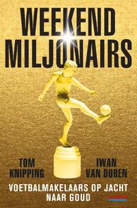 Weekendmiljonairs-Iwan van Duren, Tom Knipping-eBook