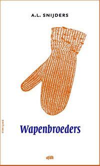 Wapenbroeders-A.L. Snijders