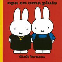 Opa en oma pluis-Dick Bruna
