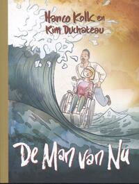 De man van nu-Hanco Kolk, Kim Duchateau