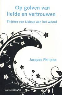 Op golven van liefde en vertrouwen-Jacques Philippe