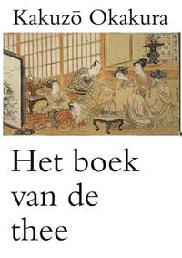 Het boek van de thee-Kakuzo Okakura