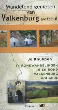 Wandelend genieten van Valkenburg aan de Geul-Jo Knubben