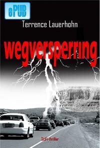 Wegversperring-Terrence Lauerhohn-eBook