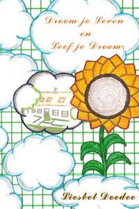 Droom je leven en leef je droom-Liesbet Doedee