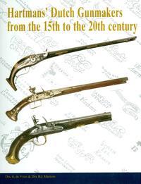 Hartman´s Dutch Gunmakers-B.J. Martens, G. de Vries