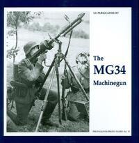 The MG34 Machinegun-G. de Vries