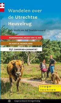 Wandelen over de Utrechtse Heuvelrug-Ad Snelderwaard, Rob Wolfs