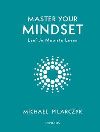 Master your Mindset-Michael Pilarczyk-eBook