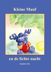Kleine Muuf en de lichte nacht-Laura Vos