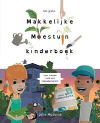 Het grote makkelijke moestuin kinderboek-Jelle Medema, Saskia Naber