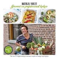 Gezond en prijsbewust koken, vernieuwde uitgave-Mathijs Vrieze
