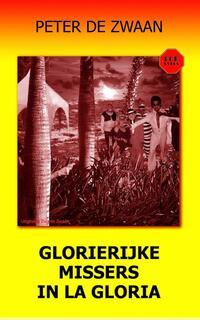 Bob Evers 53 - Glorierijke missers in La Gloria-Peter de Zwaan