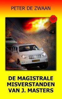 De magistrale misverstanden van J. Masters-Peter de Zwaan