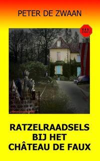 Ratzelraadsels bij het château de Faux-Peter de Zwaan