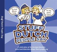 Stuff Dutch people say-Colleen Geske