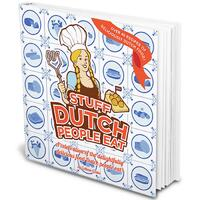Stuff Dutch people eat-Colleen Geske