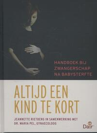 Altijd een kind te kort-Jeannette Rietberg, Maria Pel