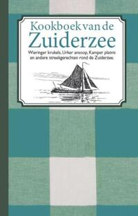 Kookboek van de Zuiderzee-Karen Groeneveld