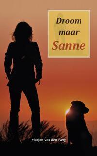 Droom maar Sanne-Marjan van den Berg