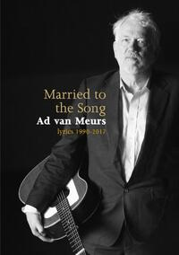Married to the Song Ad van Meurs-