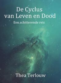 De Cyclus van Leven en Dood-Thea Terlouw-eBook