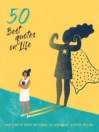 50 Best Quotes on Life-Annemarie van Gaal, Heleen Dura-van Oord