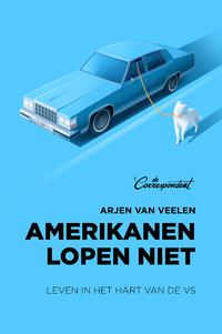 Amerikanen lopen niet-Arjen van Veelen-eBook