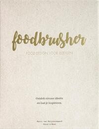 Foodbrusher-Marco van Keijzerswaard