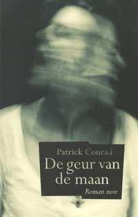 De geur van de maan-Patrick Conrad