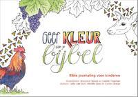 Geef kleur aan je bijbel-Corien Oranje, Lieke van Duin, Mireille Geus