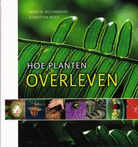 Hoe Planten Overleven-Marcel Bournérias & Christian Bock